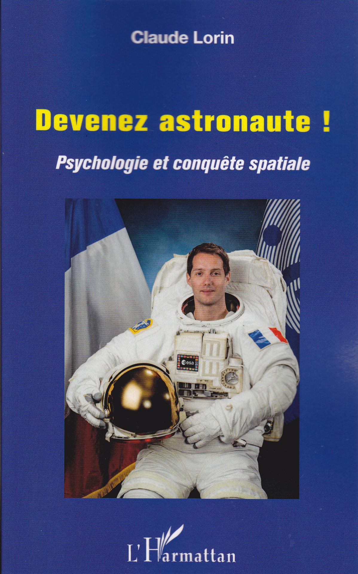 """Vient de paraître """"Devenez astronaute!"""" (psychologie et conquête spatiale)"""