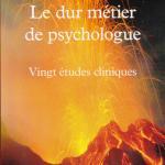 Le Dur métier de psychologue